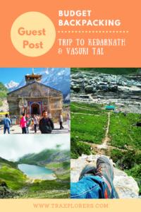 Budget Backpacking: Trip to kedarnath & Vasuki Tal